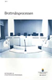 Brottmålsprocessen D.1 och 2 : betänkande från straffprocessutredningen