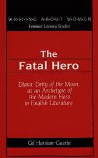The Fatal Hero