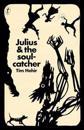 Julius & the Soulcatcher