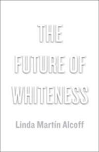 Future of Whiteness