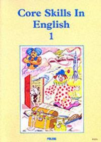 Core Skills in English: Student Book 1