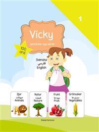 Vicky upptäcker nya språk : svenska / persiska / engelska