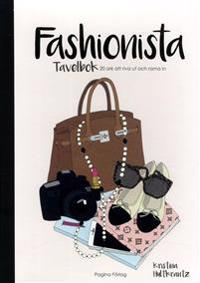 Fashionista : tavelbok - 20 ark att riva ut och rama in