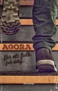 Agora för ett folk på väg