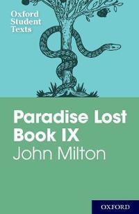 Oxford student texts: john milton: paradise lost book ix