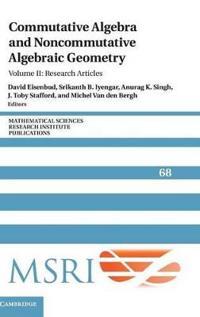 Mathematical Sciences Research Institute Publications Commutative Algebra and Noncommutative Algebraic Geometry: Series Number 68