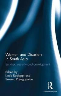 Women and Disasters in South Asia