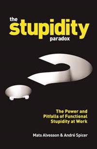 The Stupidity Paradox