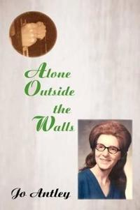 Alone Outside the Walls