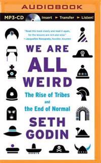 We Are All Weird: The Myth of Mass and the End of Compliance