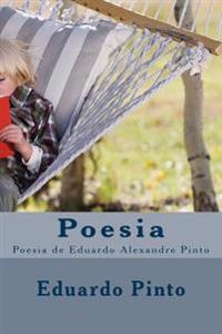 Poesia: Poesia de Eduardo Alexandre Pinto