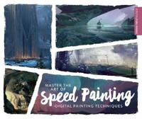 Master the art of speed painting - digital painting techniques