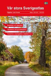 Vår stora Sverigeatlas : Vägatlas i stort format, skala 1:250000-1:400000