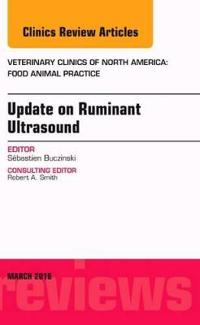 Update on Ruminant Ultrasound, an Issue of Veterinary Clinics of North America: Food Animal Practice
