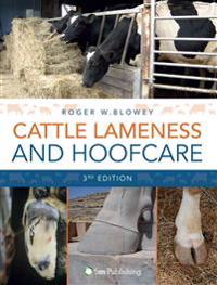 Cattle Lameness and Hoofcare: An Illustrated Guide (3rd Edition)