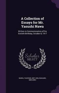 A Collection of Essays for Mr. Yasushi Nawa