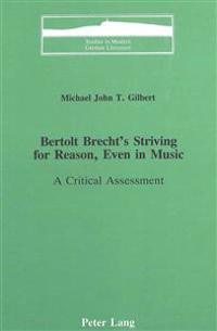 Bertolt Brecht's Striving for Reason, Even in Music