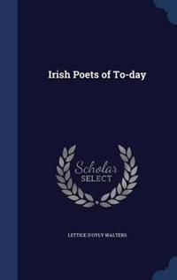 Irish Poets of To-Day