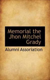 Memorial the Jhon Mitchel Grady