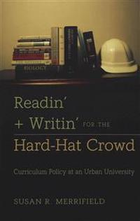 Readin' & Writin' for the Hard-hat Crowd