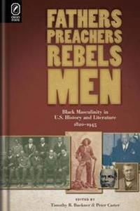 Fathers, Preachers, Rebels, Men