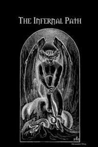 The Infernal Path