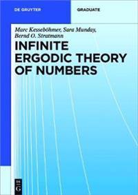 Infinite Ergodic Theory of Numbers