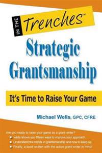 Strategic Grantsmanship