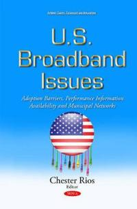 U.S. Broadband Issues