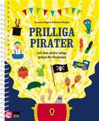 Prilliga pirater - fem teman för förskolan