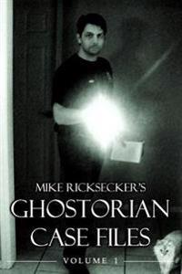 Ghostorian Case Files: Volume 1