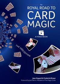 Royal road to card magic - handy card tricks to amaze your friends now with