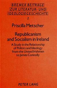 Republicanism and Socialism in Ireland