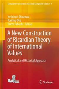 A New Construction of Ricardian Theory of International Values