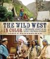 The Wild West in Color