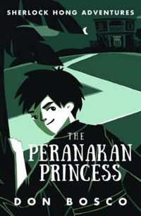 Sherlock Hong: The Peranakan Princess