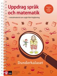 Uppdrag språk och matematik : metodmaterial som utgår från högläsning Dunde