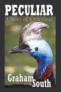 Peculiar... a Story of Otherland