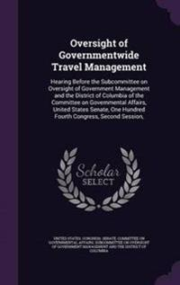 Oversight of Governmentwide Travel Management