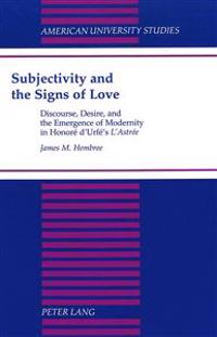 Subjectivity and the Signs of Love