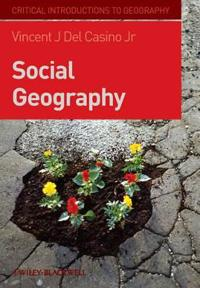 Social Geography: A Critical Introduction
