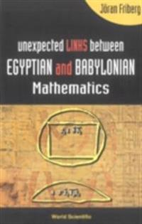 Unexpected Links Between Egyptian And Babylonian Mathematics