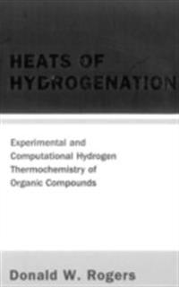 Heats Of Hydrogenation: Experimental And Computational Hydrogen Thermochemistry Of Organic Compounds