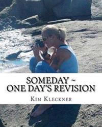 Someday: One Day's Revision