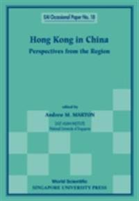 Hong Kong In China: Perspectives From The Region