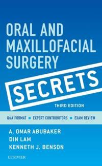 Oral and Maxillofacial Surgical Secrets - E-Book