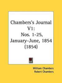 Chambers's Journal V1: Nos. 1-25, January-June, 1854 (1854)