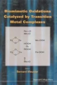 BIOMIMETIC OXIDATIONS CATALYZED BY TRANSITION METAL COMPLEXES