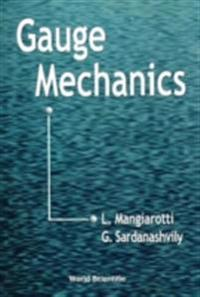 Gauge Mechanics