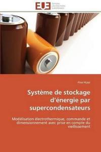 Syst�me de Stockage D �nergie Par Supercondensateurs